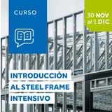 Introducción al Sistema Steel Frame - Del 30 de Noviembre al 1 de Diciembre 2021